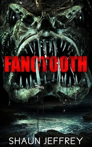 Fangtooth ebook by Shaun Jeffrey