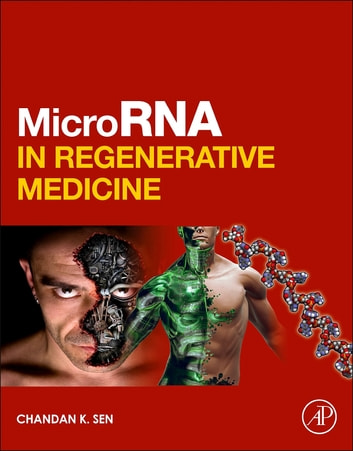 MicroRNA in Regenerative Medicine ebook by