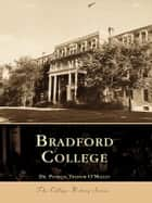 Bradford College ebook by Dr. Patricia Trainor O'Malley