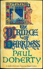 The Prince of Darkness ebook by Paul Doherty