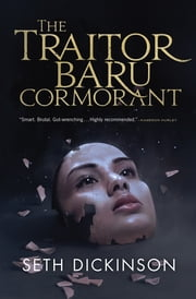 The Traitor Baru Cormorant ebook by Seth Dickinson,Diana Pho
