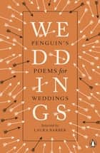Penguin's Poems for Weddings ebook by Laura Barber, Laura Barber