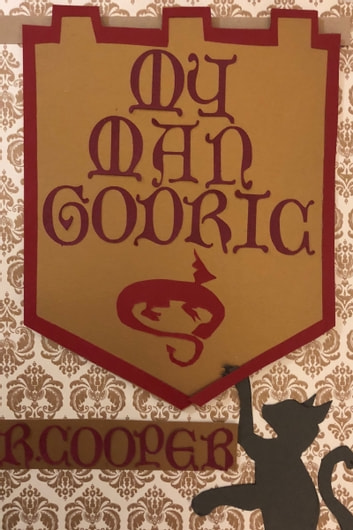 My Man Godric ebook by R. Cooper
