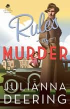 Rules of Murder (A Drew Farthering Mystery Book #1) ebook by Julianna Deering
