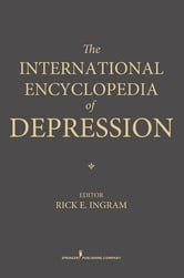 The International Encyclopedia of Depression ebook by