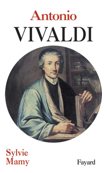 Antonio Vivaldi ebook by Sylvie Mamy