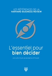 L'essentiel pour bien décider ebook by Alan Rowe,Richard Luecke