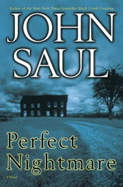 Perfect Nightmare - A Novel ebook by John Saul