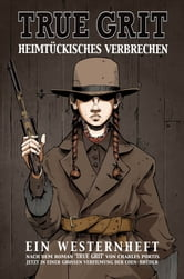 TRUE GRIT – HEIMTÜCKISCHES VERBRECHEN ebook by Paramount Pictures