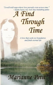A Find Through Time ebook by Marianne Petit