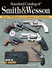 Standard Catalog of Smith & Wesson ebook by Supica, Jim