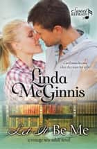 Let It Be Me ebook by Linda McGinnis
