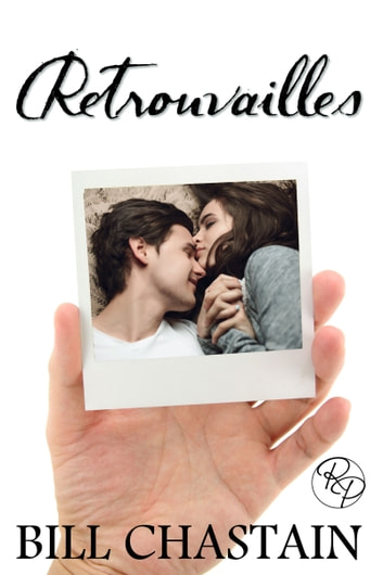 Retrouvailles ebook by Bill Chastain