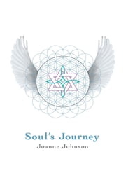 Soul's Journey ebook by Joanne Johnson