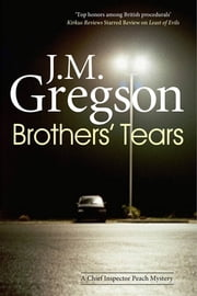 Brothers' Tears ebook by J. M. Gregson