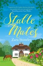 Stable Mates (The Tippermere Series) ekitaplar by Zara Stoneley