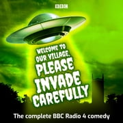 Welcome to our Village Please Invade Carefully - Series 1 & 2 audiobook by Eddie Robson
