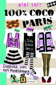 100% Coco Paris - dagboek van een modeblogger ebook by Niki Smit