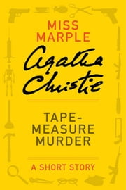 Tape Measure Murder ebook by Agatha Christie