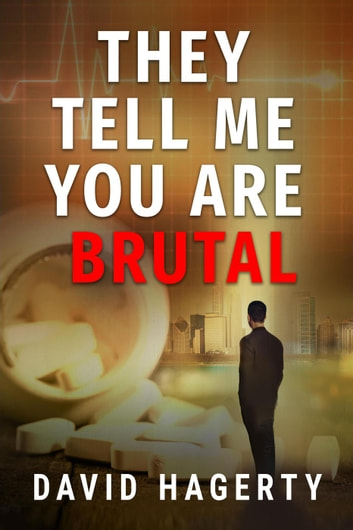 They Tell Me You Are Brutal - Duncan Cochrane, #3 ebook by David Hagerty