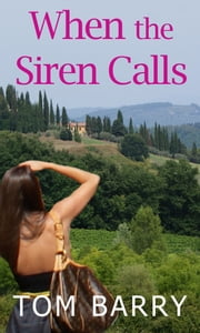When the Siren Calls: Prequel ebook by Tom Barry