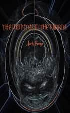The Monster in the Mirror ebook by Jack Forge