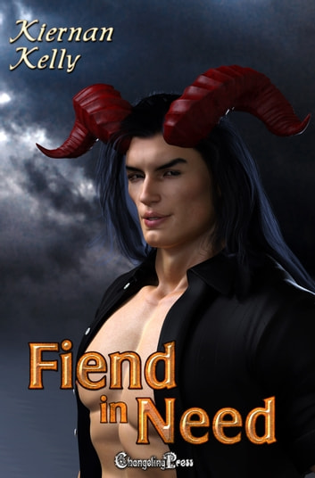 A Fiend in Need ebook by Kiernan Kelly