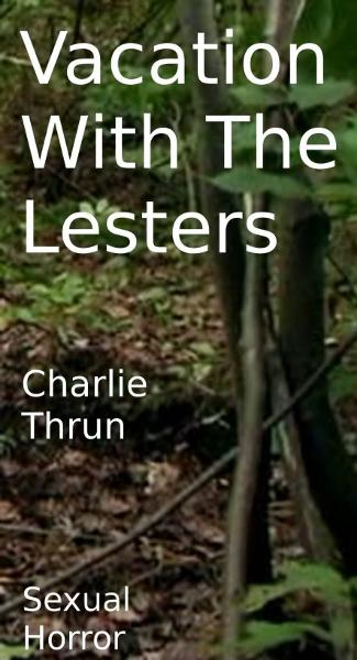 Vacation with the lesters ebook by charlie thrun 9781301894710 vacation with the lesters ebook by charlie thrun 9781301894710 rakuten kobo fandeluxe Epub
