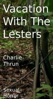 Vacation with the Lesters ebook by Charlie Thrun