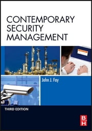 Contemporary Security Management ebook by John Fay