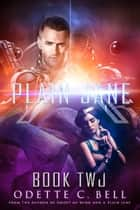 A Plain Jane Book Two ebook by Odette C. Bell