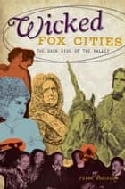 Wicked Fox Cities ebook by Frank Anderson