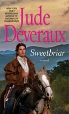 Sweetbriar ebook by Jude Deveraux