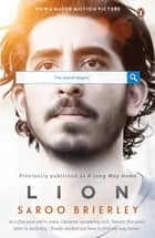 Lion: A Long Way Home ebook by