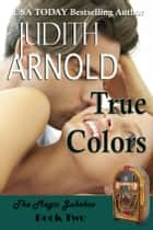 True Colors ekitaplar by Judith Arnold