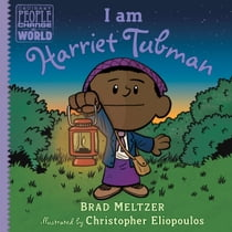 I am Harriet Tubman ebook by Brad Meltzer, Christopher Eliopoulos