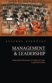 Management and Leadership ebook by Stavros Baroutas
