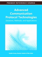 Advanced Communication Protocol Technologies - Solutions, Methods, and Applications ebook by