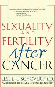 Sexuality and Fertility After Cancer ebook by Leslie R. Schover