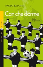 Can che dorme ebook by Paolo Repossi