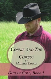 Connie and the Cowboy ebook by Mildred Colvin