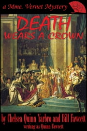Death Wears a Crown ebook by Chelsea Quinn Yarbro,Bill Fawcett