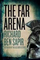 The Far Arena ebook by