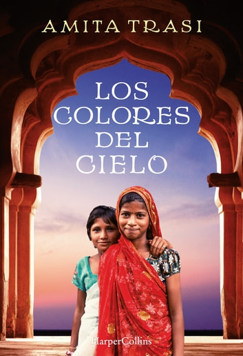 Los colores del cielo ebook by Amita Trasi