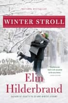 Winter Stroll ebook by Elin Hilderbrand