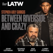 Between Riverside and Crazy audiobook by Stephen Adly Guirgis