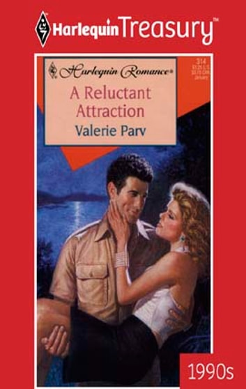 A Reluctant Attraction ebook by Valerie Parv