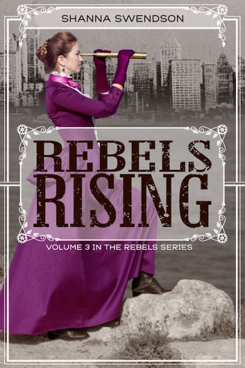 Rebels Rising ebook by Shanna Swendson