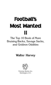 Football's Most Wanted™ II ebook by Walter J. Harvey