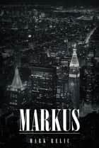 Markus ebook by